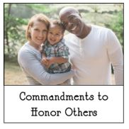 6-10-2018 Commandments to Honor Others