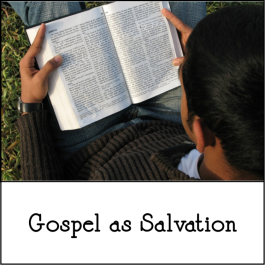 5-19-2019 Gospel as Salvation.png